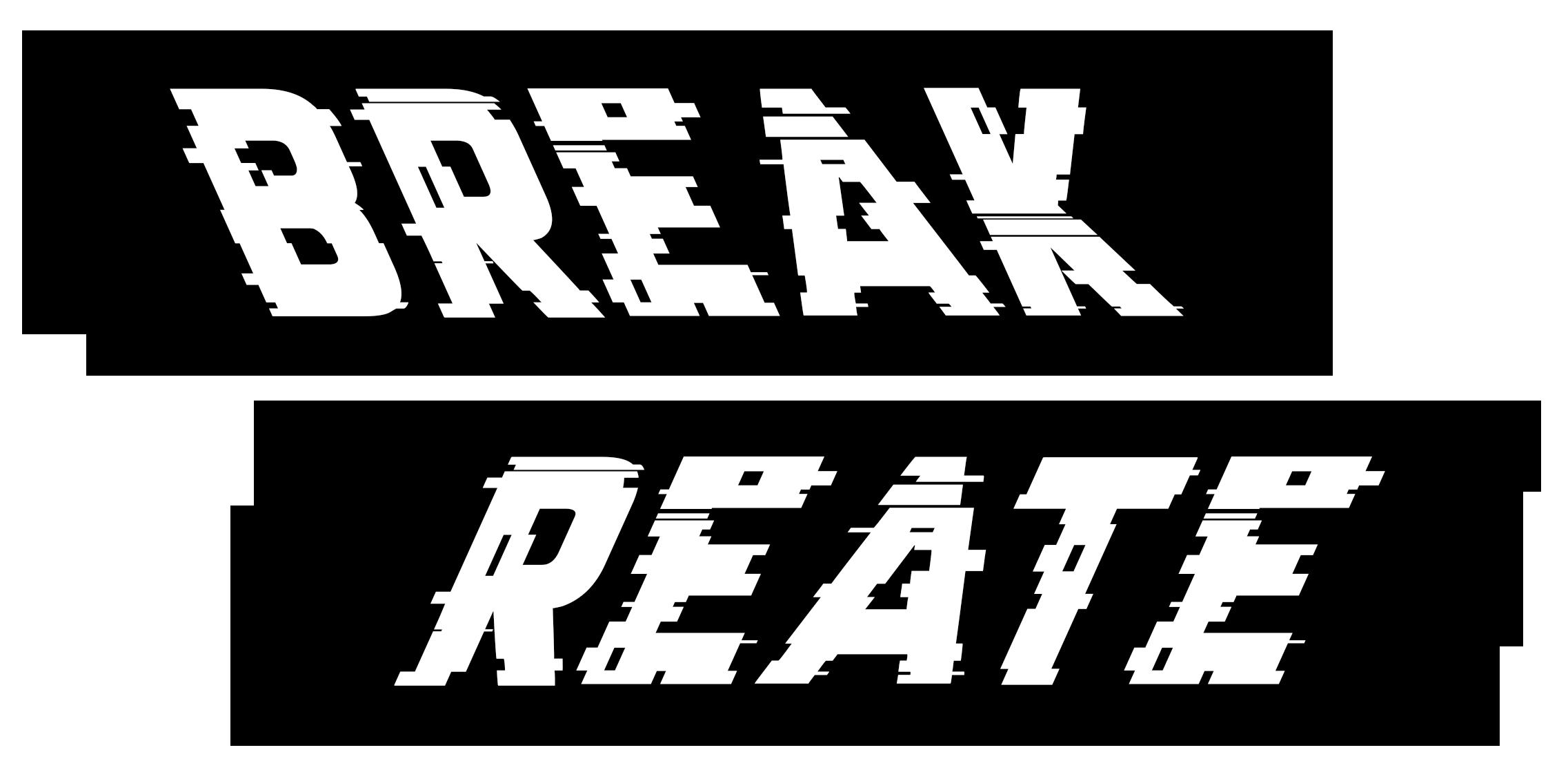 Breakreate