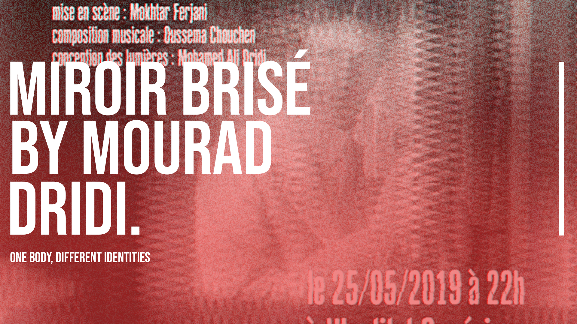 Miroir Brisé by Mourad Dridi: One Body, Different Identities