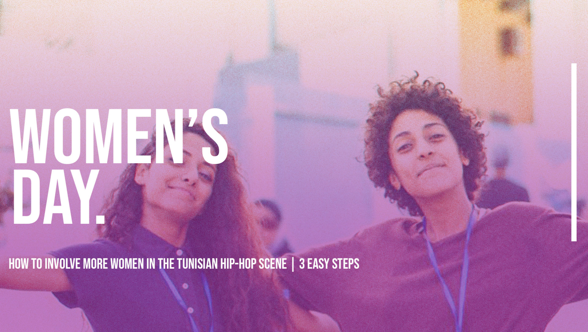 Women's Day: How to Involve more Women in the Tunisian Hip-Hop Scene | 3 Easy Steps