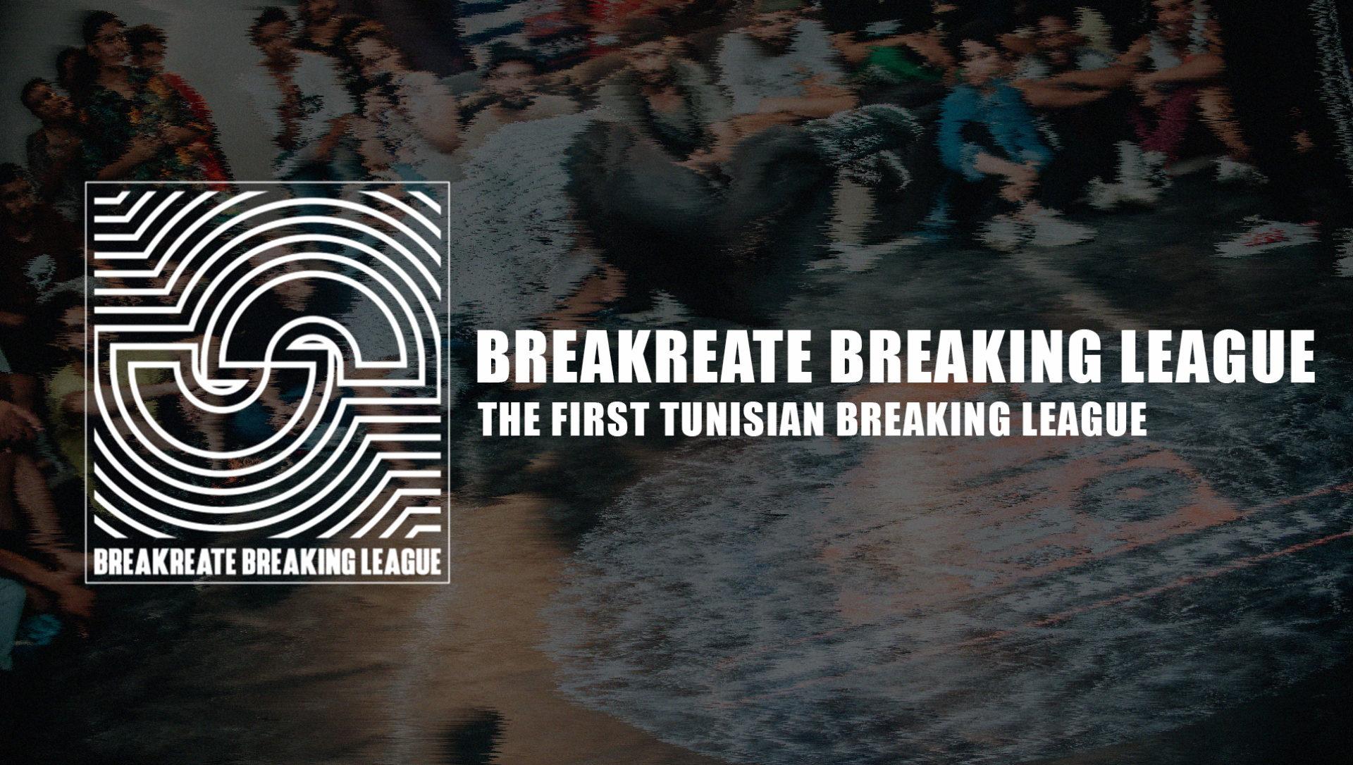Breakreate Breaking League: The First Breaking League in Tunisia